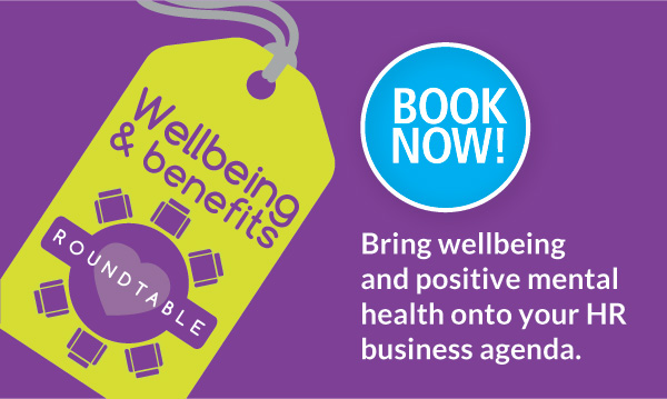 Wellbeing and Benefits Roundtable