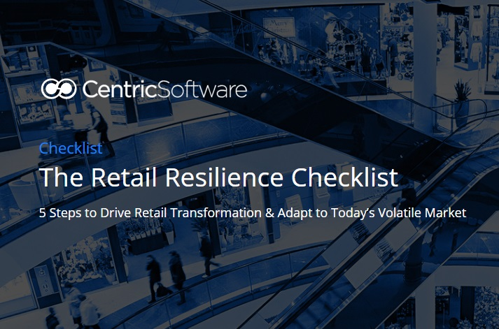 The Retail Resilience Checklist – 5 steps to drive Retail Transformation & adapt to today's volatile market