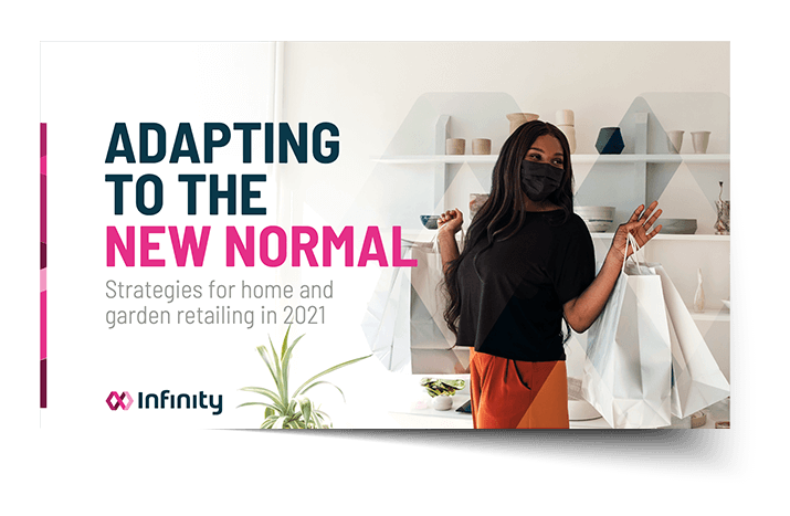 [ Guide ] Adapting to the New Normal: Strategies for home and garden retailing in 2021